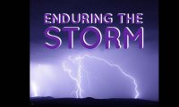 Enduring the Storm